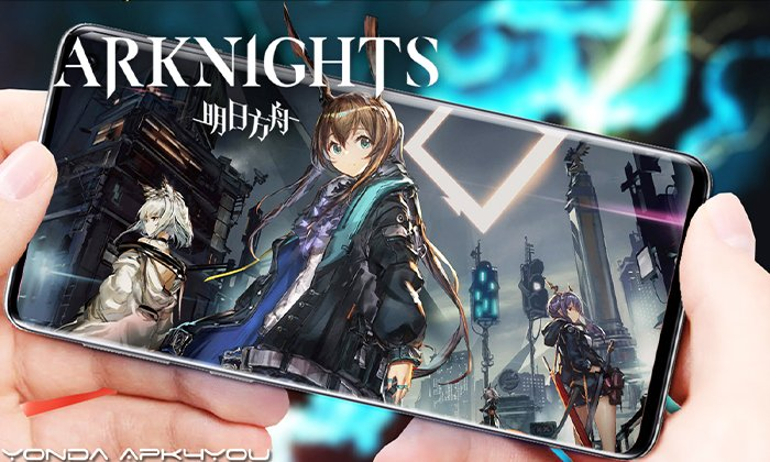 New Anime Game! Arknights – Android IOS Gameplay