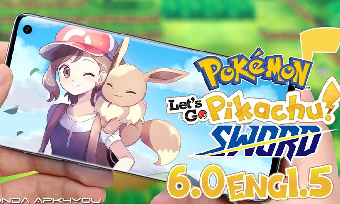 Download Now! Pokemon Let's Go Pikachu GBA 6.0 ENG 1.5 – Android IOS Gameplay
