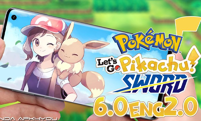 Download Now! Pokemon Let's Go Pikachu GBA 6.0 ENG 2.0 – Android IOS Gameplay
